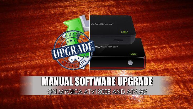 MyGica ATV1800E ATV582 Manual Software update