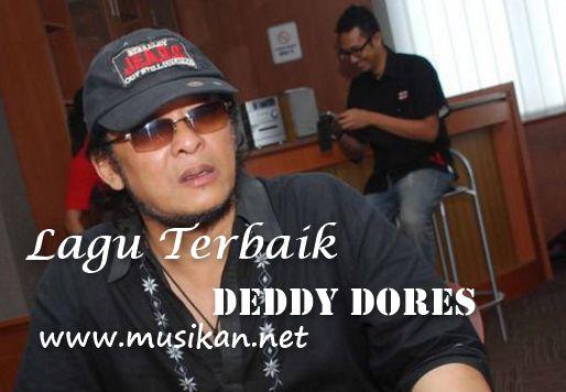 Lagu Deddy Dores Mp3 Terpopuler Sepanjang Masa Full Album