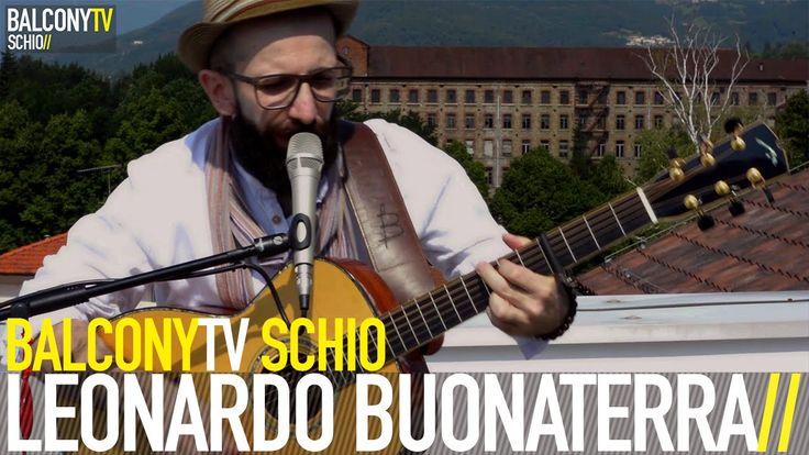 LEONARDO BUONATERRA -  ASCOLTAVO IL TUO RESPIRO  (BalconyTV Schio)