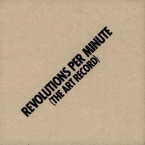 Revolutions Per Minute (The Art Record) [LP] - Vinyl