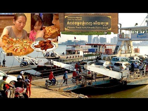 Travel from Kampong Cham Province to Phnom Penh City | Ferry from Arey K...