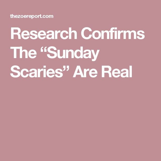 """Research Confirms The """"Sunday Scaries"""" Are Real"""