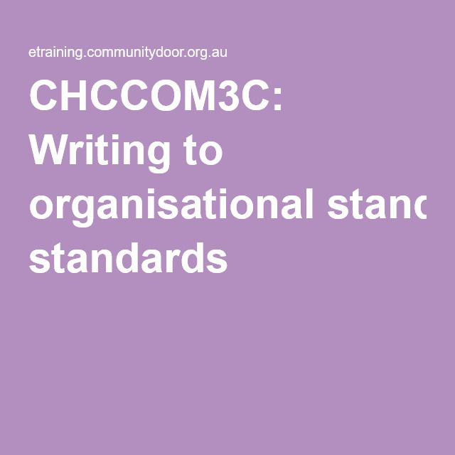 I thought this was a good tool to show you how to best write communications to organisational standards.