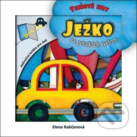 Martinus.sk > Knihy: Ježko na potulkách svetom (Elena Rabčanová)