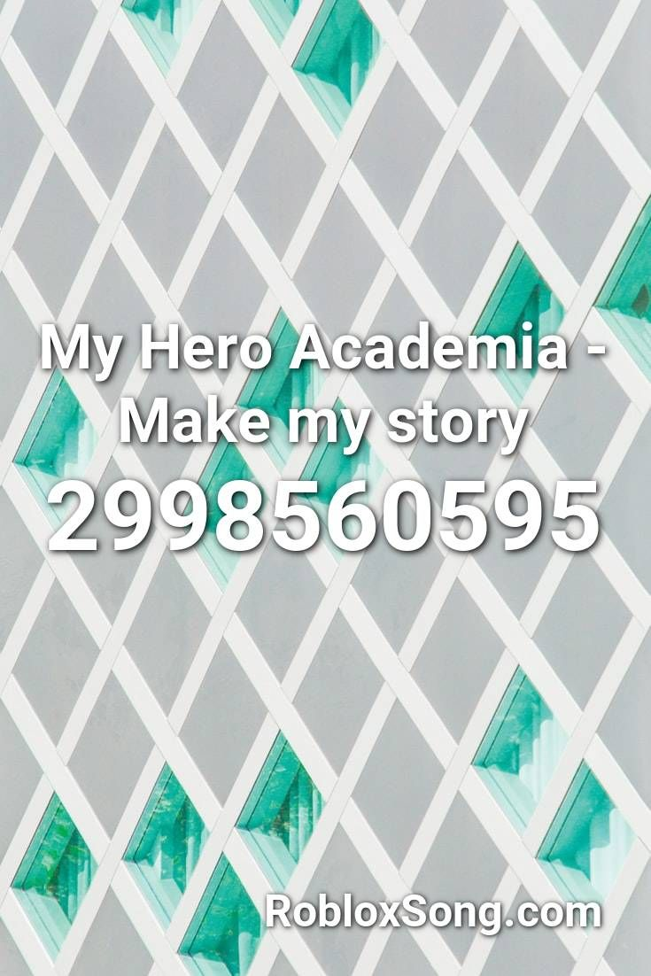 My Hero Academia Op2 Oof Version Roblox Id Roblox Music Codes Roblox Id Music My Hero Academia