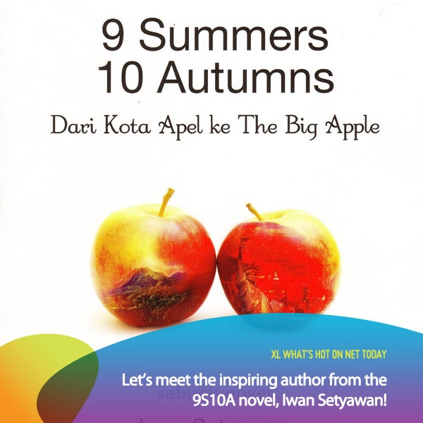 Need a good book to inspire and motivate you? Read 9 Summers 10 Autumns by Iwan Setyawan!