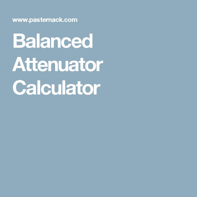 RF calculators from Pasternack include the Balanced Attenuator Calculator. Of the RF calculators, this one allows you to determine the Resistor values (R1) for a balanced attenuator (measured in Ohms). The RF calculator for the balanced RF attenuator design uses the same number of resistors connected equally to each side of a transmission line. For more RF calculators and to buy attenuators, visit the Pasternack website.