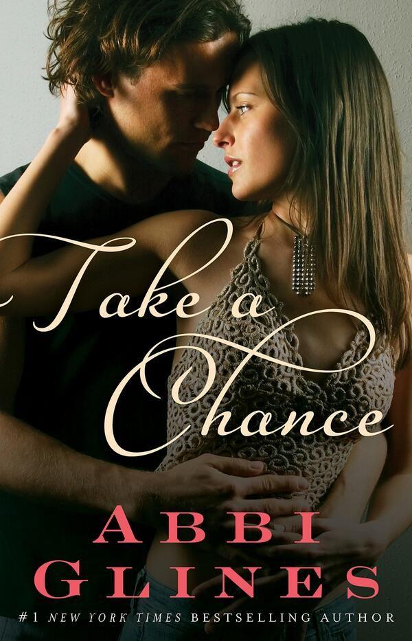 Take a Chance – Abbi Glines