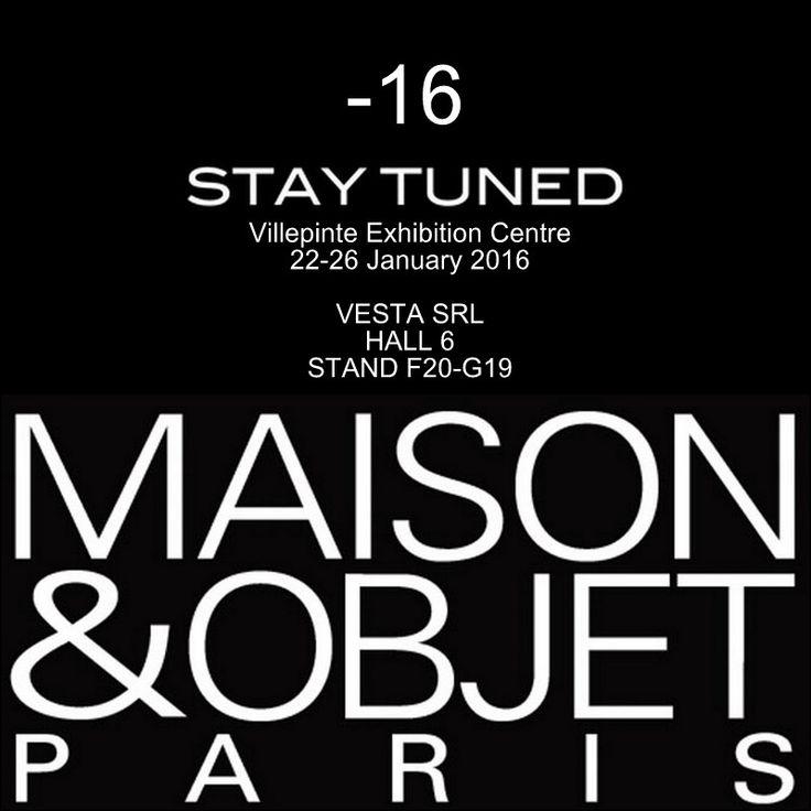 -16 Vesta Srl at Maison & Objet  Vesta è lieta di annunciarvi che anche quest'anno parteciperà alla fiera Maison et Objet di Parigi dal 22 al 26 Gennaio. Ci troverete allo stand F20-G19 ingresso Hall n.6.  Tantissime le novità che presenteremo, per il momento non sveliamo nulla...STAY TUNED!