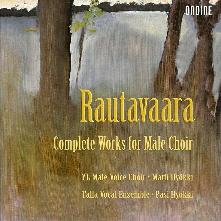 Ylioppilaskunnan Laulajat - Einojuhani Rautavaara: Complete Works for Male Choir (CD)