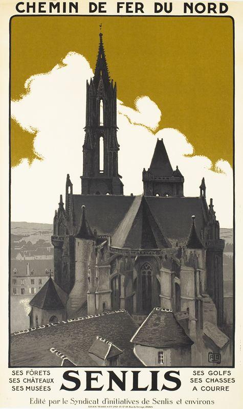 """Hallo (""""Alo""""), Charles poster: Senlis - Chemin de fer du Nord"""
