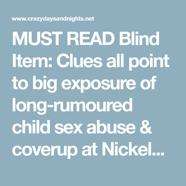 MUST READ Blind Item: Clues all point to big exposure of long-rumoured child sex abuse & coverup at Nickelodeon by Dan Schneider #Pedogate
