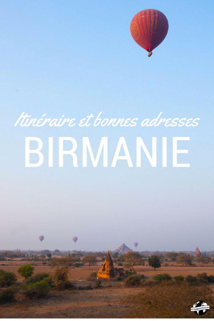 Mon itinéraire et toutes mes adresses en Birmanie