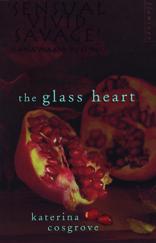 The Glass Heart - Katerina Cosgrove