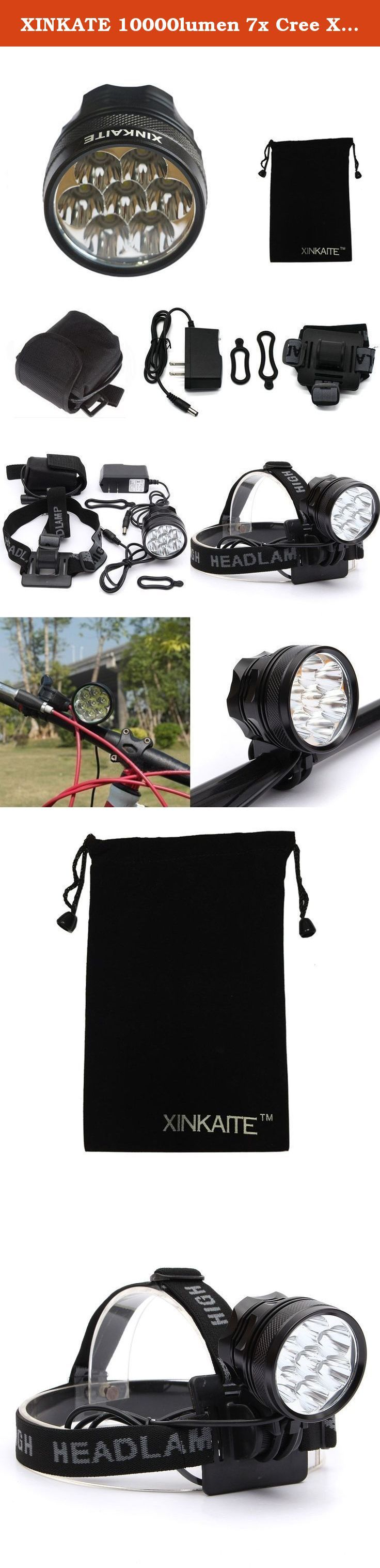 XINKATE 10000lumen 7x Cree Xm-l T6 MTB Mountain Bike Bicycle Cycling Head Light Headlamp+charger. Specification Can be used as Headlamp or Bicycle Light. 1 x 7*CREE XM-L T6 Led Light unit. 2 x Rubber ring for installation. 1 x Battery Pack 1 x Holster For Battery Pack. 1 x Charger . 1 x Headband.