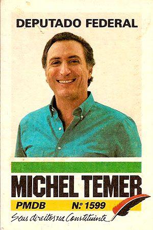 Cartaz da campanha de Michel Temer a deputado federal em 1986 - Michel Temer – Wikipédia, a enciclopédia livre