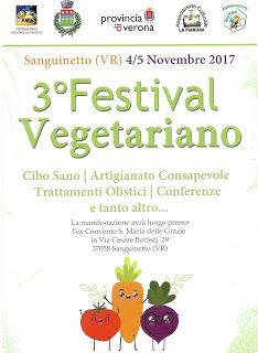 SANGUINETTO CHANNEL: 3° FESTIVAL VEGETARIANO 4 5 novembre 2017