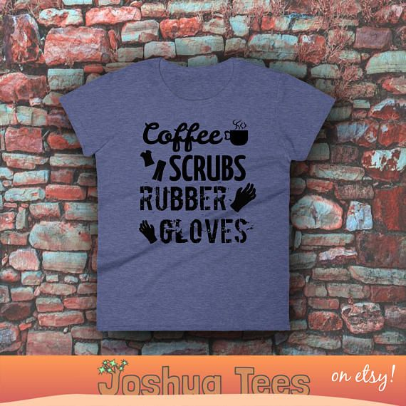 "FUNNY NURSE, Scrubs Shirt, Shirt for Women, Coffee Scrubs, Rubber Gloves, Registered Nurse, Nurses Week Gift, Registered Nurse, Gift for Nurse, Nurse Practitioner, Nurse Gift, Funny Nurse Gift, funny nurses, Your typical 100% cotton t-shirt (except for heather colors, which contain 10% polyester). Pre-shrunk to make sure your size is maintained throughout several washes, and a classic fit.  • 100% jersey knit • Pre-shrunk • Seamless, double-need ⅞"" collar • Taped neck and shoulders • Classic…"
