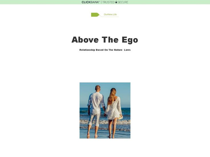 Above The Ego-relationship Based On The Nature Laws :  https://vnulab.be/lab-review/above-the-ego-relationship-based-on-the-nature-laws/