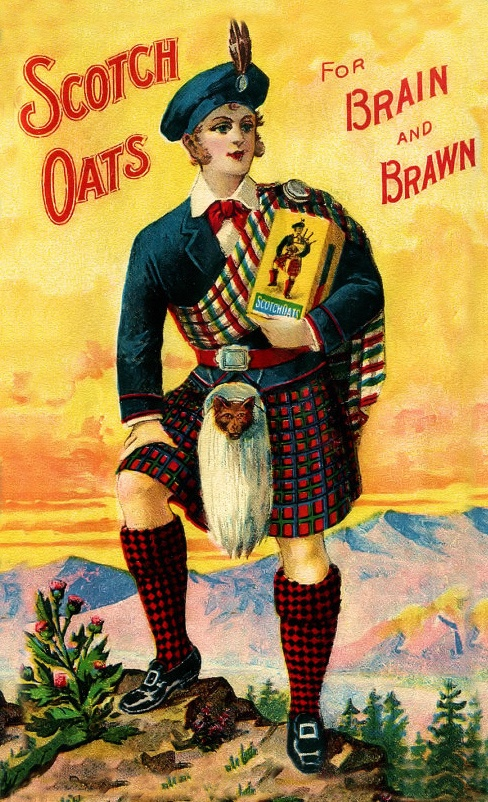 Scotch Oats. - Aye, we had ta have our oatmeal every morning, a full glass of freshly squeezed orange juice, milk, etc. etc. but we got GREAT marks in school...