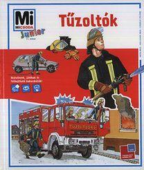 Tatjana Marti: Tűzoltók - Mi micsoda Junior 11.