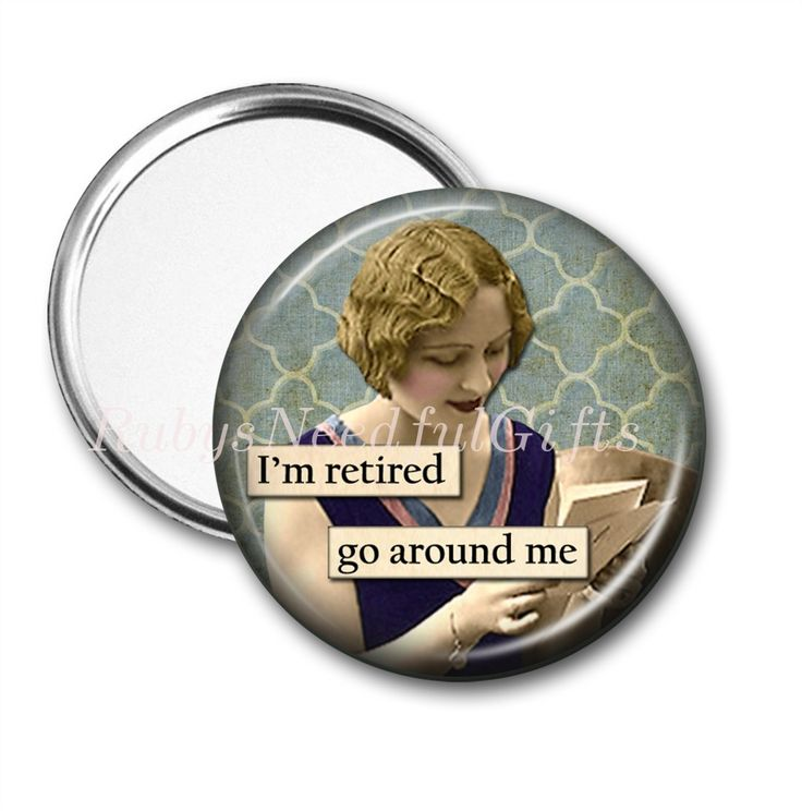RETIREMENT Mirror, Pocket Mirror,  Retirement Gift for Women, Purse Mirror, 2.25 Inch, Retro, retirement gift, birthday gift, Go around me. by RubysNeedfulGifts on Etsy