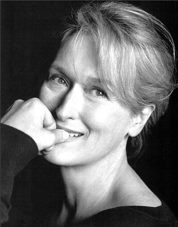 Meryl Streep. Something so womanly, striking, graceful  sexy about her. I love her!!!!