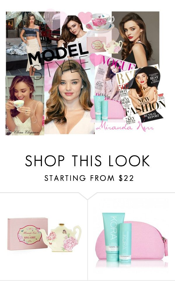 """Model Miranda Kerr"" by thcleanelegance on Polyvore featuring Kerr® and Royal Albert"