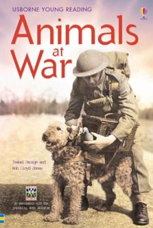 Usborne Young Reading: Animals at War