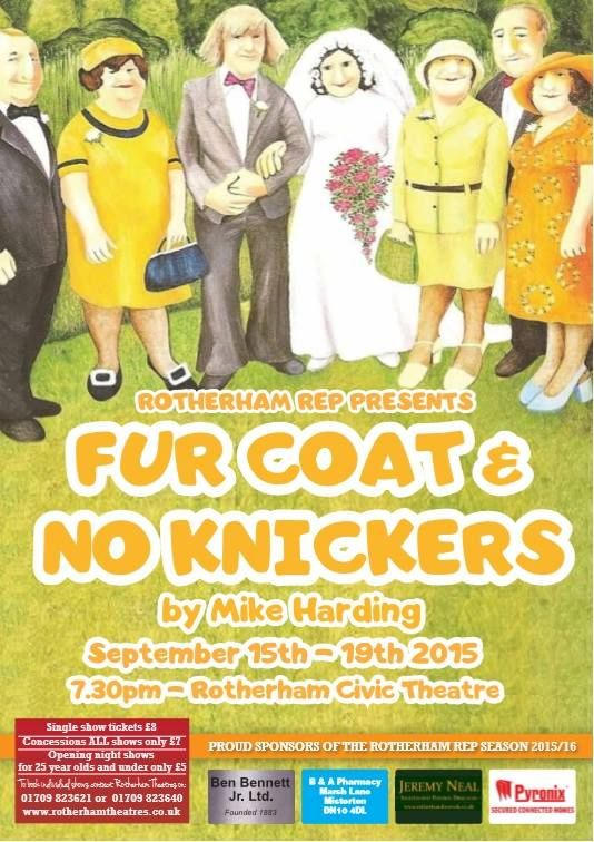 Rotherham Rep - Fur Coat and No Knickers by Mike Harding - Rotherham Civic Theatre - September 2015
