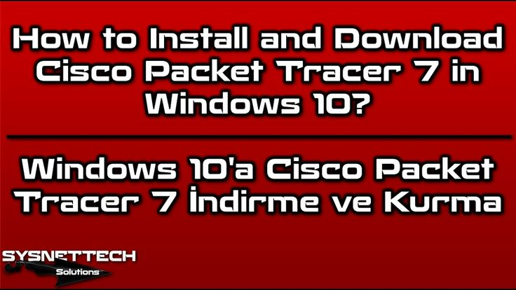 How to Install and Download Cisco Packet Tracer 7 in Windows 10 | SYSNETTECH Solutions ---------------------------------------------------------------------------------- Watch the Video ► https://www.youtube.com/watch?v=7-wSrxMYC30 ---------------------------------------------------------------------------------- #Cisco #CCNA #CCENT #CiscoPacketTracer #PacketTracer #Network #LAN #CiscoLabs #CiscoPacketTracer7 #Windows #Windows10