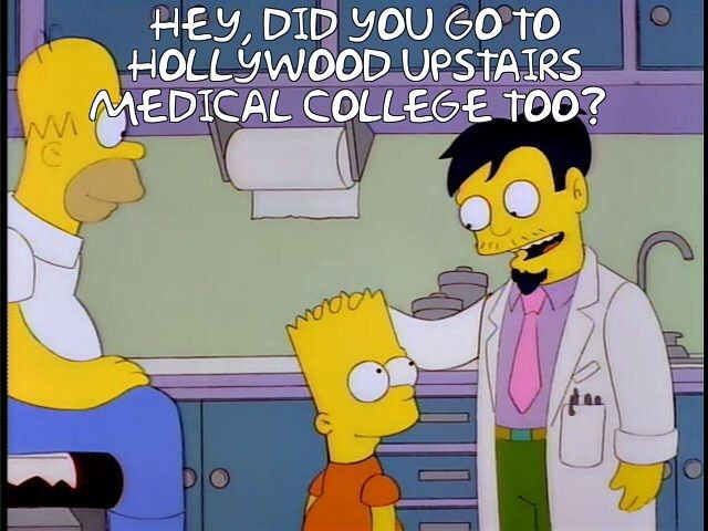 Thesimpsons Simpsons Drnick Drnickriviera Homer Homersimpson Kingsizehomer Hollywoodupstairsmedicalcolleg Home Maintenance Health Memes Dr Nick Riviera