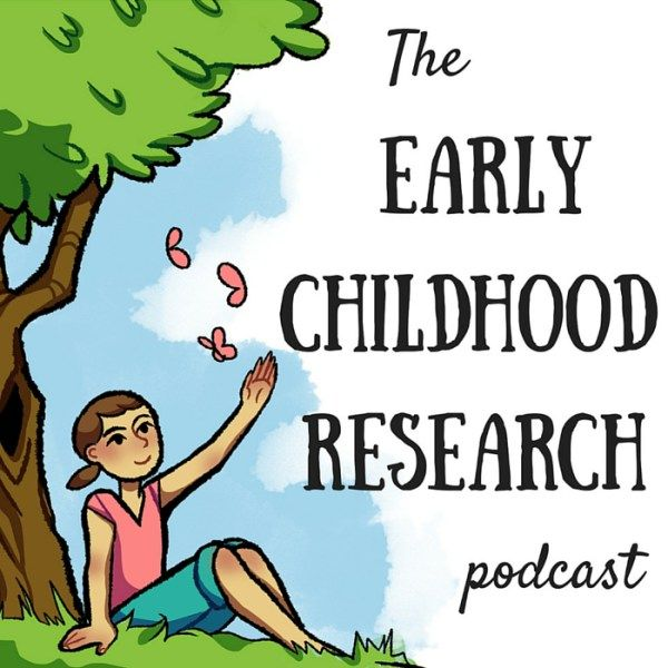 The Early Childhood Research Podcast gives tips and suggestions for your home and classroom!