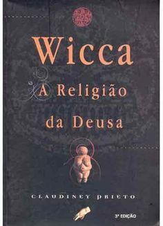 aWicca: Os 10 livros de Bruxaria, Wicca e Paganismo que você tem que ter
