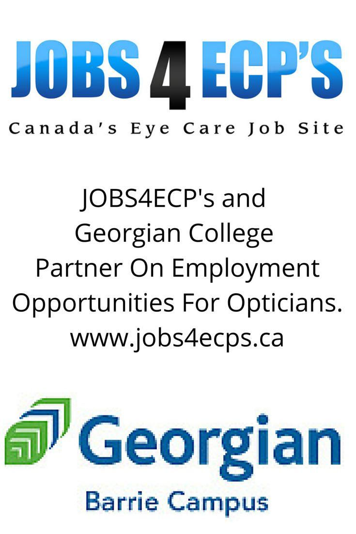 Beautiful Jobs4ECPu0027s U0026 Georgian College Partner On Employment Opportunities For  Opticians. Www.jobs4ecps.ca