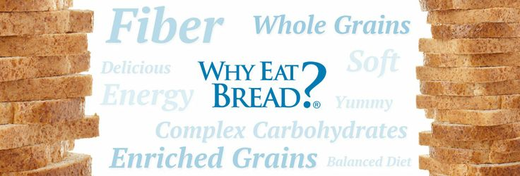 Why Eat Bread? A Healthy Grain Food full of Nutrients & Benefits.