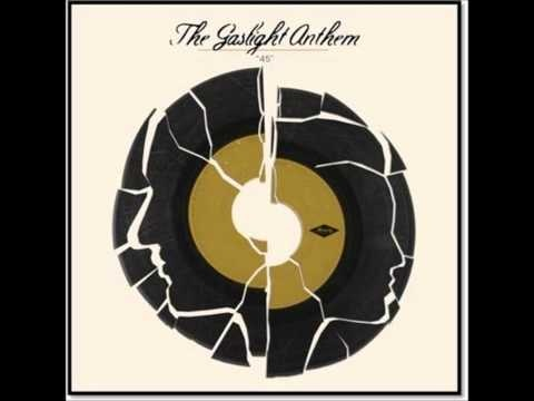 The Gaslight Anthem - 45