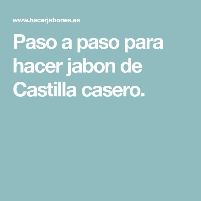 Paso a paso para hacer jabon de Castilla casero.