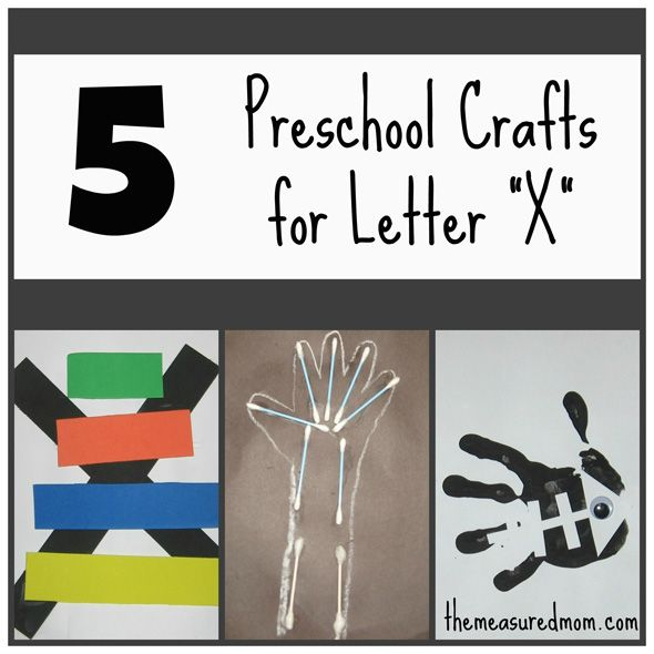 5 Letter X Crafts (from The Measured Mom)