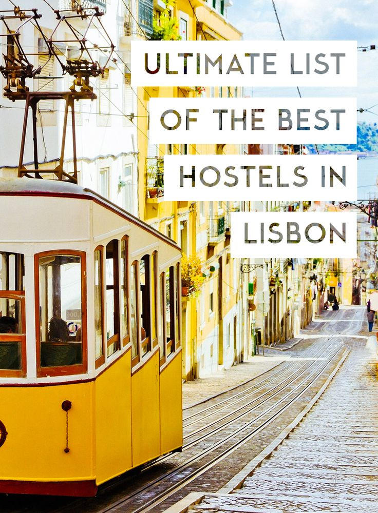 Traveling on a budget? Check out our list of the best hostels in Lisbon, Portugal!