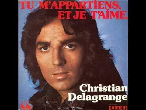 Christian Delagrange - Tu m'appartiens, et je t'aime (1975)