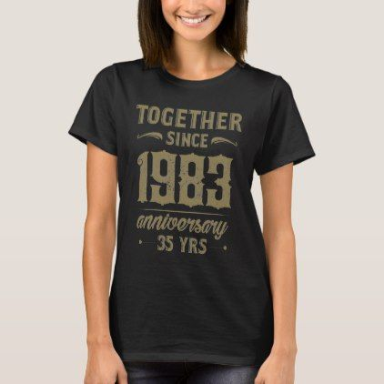 Vintage 35th Anniversary T-Shirt. Cool Gift. T-Shirt - cool gift idea unique present special diy