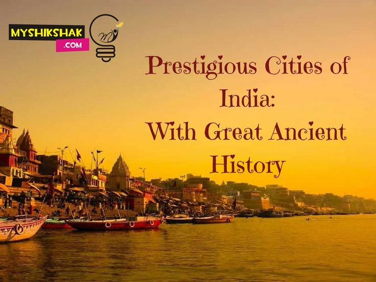 Prestigious Cities of Ancient India With Great History Read this blog on www.myshikshak.com/blog  Home Tuition Service in Meerut MYSHIKSHAK.COM   #acdemic_home_tuition_meerut #ancient cities of india #ancient india #best_home_tuition_myshikshak.com #history of india #home tuition #home_teacher_for_meerut_city #Home_Teacher_in_Meerut #home_teacher_parent #home_tuition #Home_Tuition_in_Meerut #home_tuition_in_meerut_city #Home_Tuitions #h