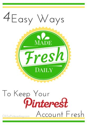 4 Easy Ways To Keep Your Pinterest Account #Pinteresting