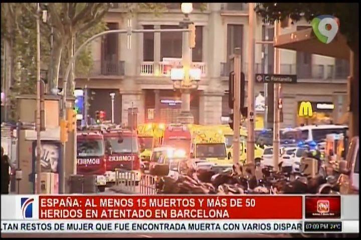 Al Menos 15 Heridos Y Más De 50 Heridos En El Atentado En Barcelona, España