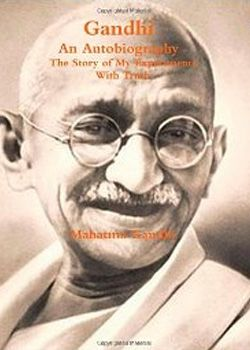 My Experiments with Truth It is the autobiography one of the greatest leaders of 20th century: Mahatma Gandhi. He candidly narrates his life and spiritual thoughts in this brilliantly written book.