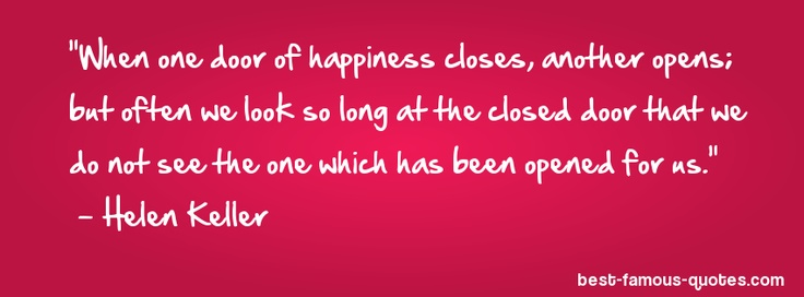 Quote When One Door Closes Another Opens: 27 Best Images About ⭐When One Door Closes Another Will