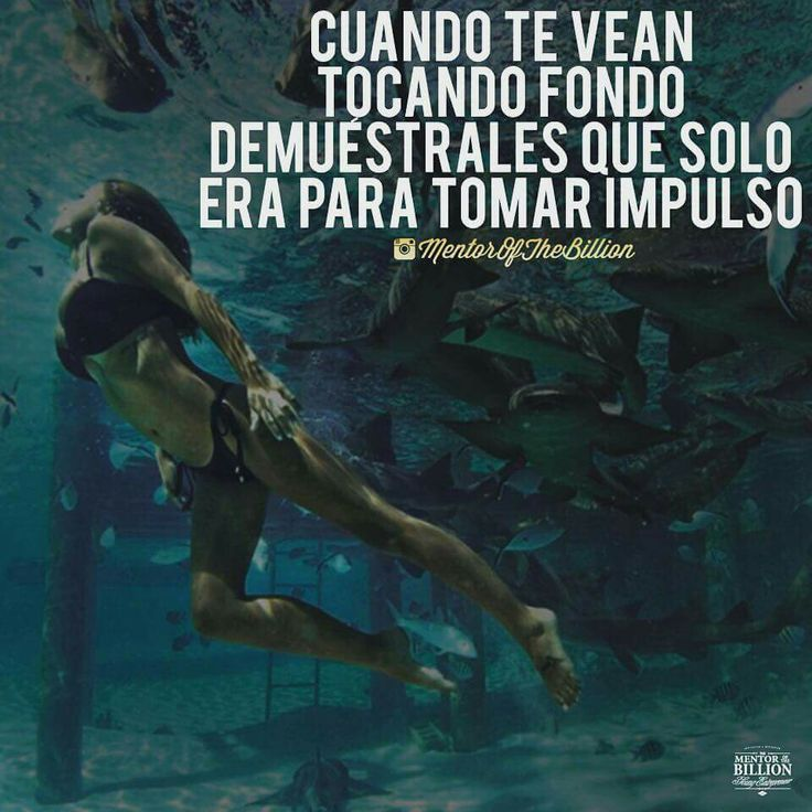 Frases inspiradoras. The mentor of the billion. Mujer. Ánimo. Tomar impulso. Español.