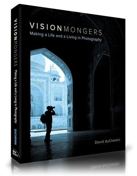 Visionmongers - David duChemin