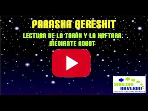 AUDIO VIDEO BERESHIT - Genesis 1 al 6 e Isaias 42